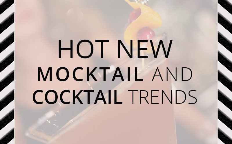 Mocktail and Cocktail Trends